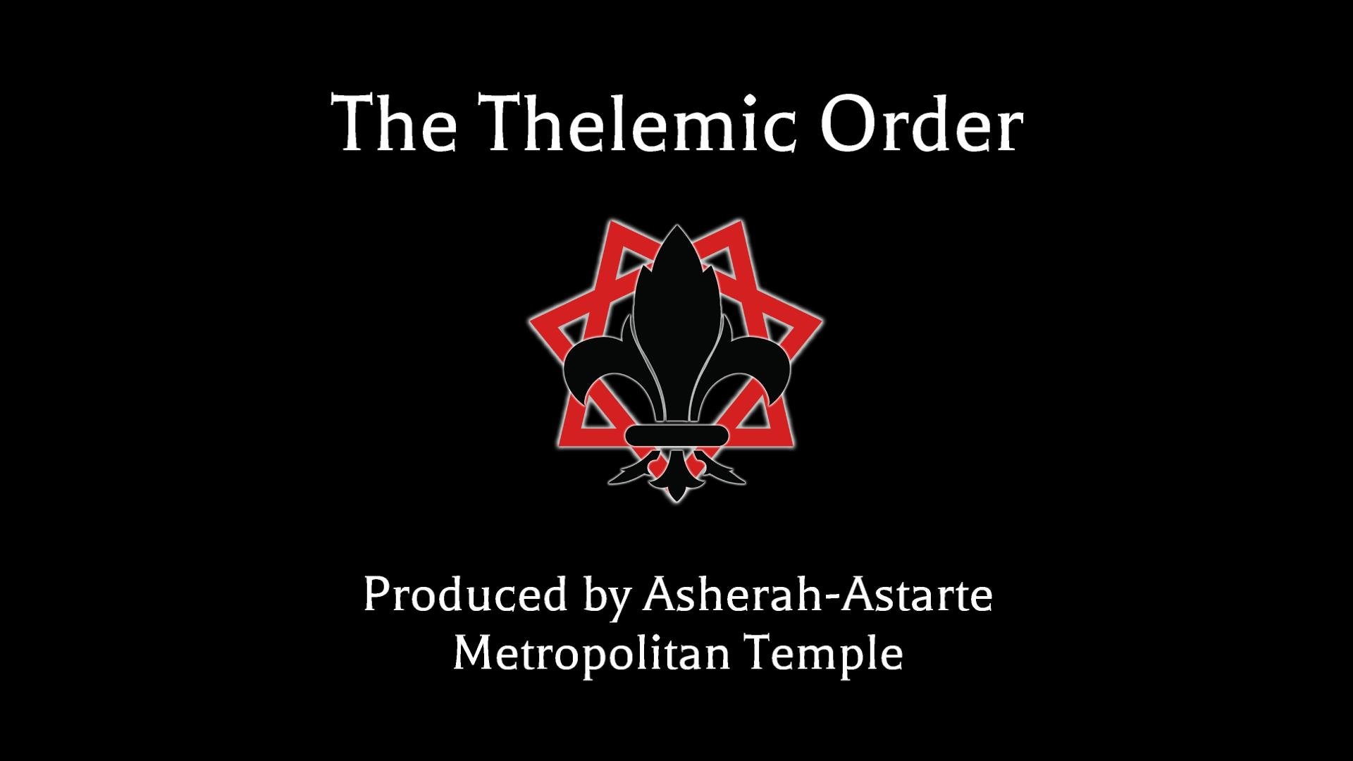 The Thelemic Order Title Card